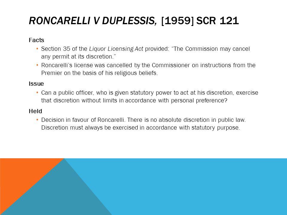 Roncarelli v Duplessis, [1959] SCR 121